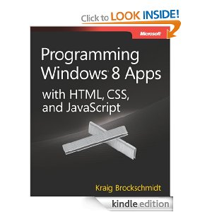 Programming Windows 8 Apps with HTML, CSS, and JavaScript [Kindle Edition]